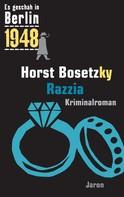 Horst Bosetzky: Razzia ★★★★★