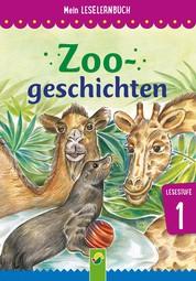 Zoogeschichten - Mein Leselernbuch: Lesestufe 1