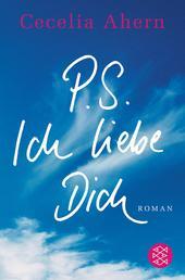 P.S. Ich liebe Dich - Roman