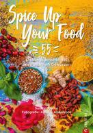 Susann Kreihe: Spice Up Your Food