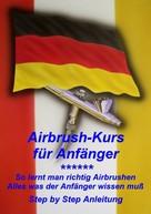 Klaus Henopp: Airbrushkurs für Anfänger