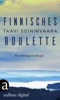 Taavi Soininvaara: Finnisches Roulette ★★★
