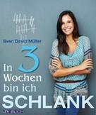 Sven David Müller: In 3 Wochen bin ich schlank ★★★