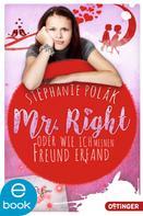Stephanie Polák: Mr. Right oder Wie ich meinen Freund erfand ★★★★