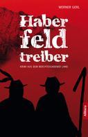 Werner Gerl: Haberfeldtreiber