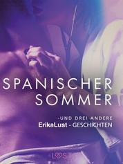 Spanischer Sommer – und drei andere erotische Erika Lust-Geschichten