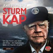Sturmkap - Das Hörbuch - Um Kap Hoorn und durch den Krieg - die unglaubliche Reise von Kapitän Jürgens