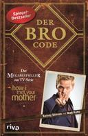 Barney Stinson: Der Bro Code