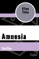 Elise Title: Amnesia ★★★★