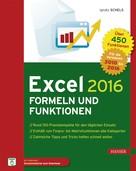Ignatz Schels: Excel 2016 Formeln und Funktionen ★★★★