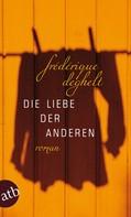 Frédérique Deghelt: Die Liebe der anderen ★★★★