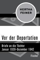 Hertha Feiner: Vor der Deportation