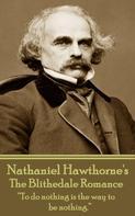 Nathaniel Hawthorne: The Blithedale Romance