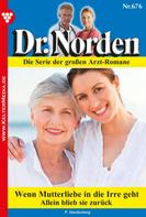 Patricia Vandenberg: Dr. Norden 676 – Arztroman ★★★★
