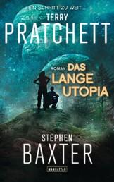 Das Lange Utopia - Lange Erde 4 - Roman