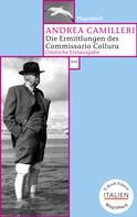 Andrea Camilleri: Die Ermittlungen des Commissario Collura ★★★★