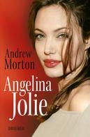 Andrew Morton: Angelina Jolie ★★★★