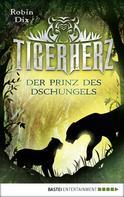 Robin Dix: Tigerherz ★★★★
