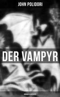 John Polidori: Der Vampyr (Horror-Klassiker)