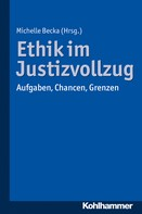 Michelle Becka: Ethik im Justizvollzug