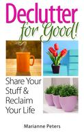 Marianne Peters: Declutter For Good