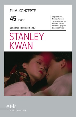 Film-Konzepte 45: Stanley Kwan