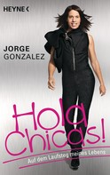 Jorge González: Hola Chicas! ★★★★