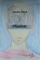 Claudia Wendt: Phantom