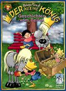 Hedwig Munck: Der kleine König, Geschichten vom Teilen ★★★★★