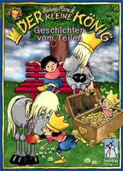 Der kleine König, Geschichten vom Teilen - 3 Bilderbücher