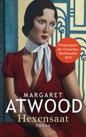 Margaret Atwood: Hexensaat ★★★★