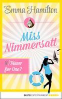 Emma Hamilton: Miss Nimmersatt - Folge 8 ★★★★