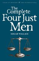 Edgar Wallace: The Complete Four Just Men
