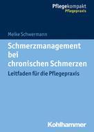 Meike Schwermann: Schmerzmanagement bei chronischen Schmerzen