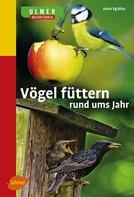 Hans Egidius: Vögel füttern rund ums Jahr ★★★★