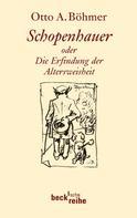 Otto A. Böhmer: Schopenhauer