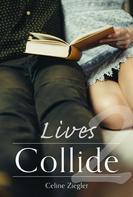 Celine Ziegler: Lives Collide ★★★★★