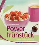 Dr. Claudia Nichterl: Powerfrühstück ★★★