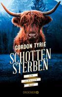 Gordon Tyrie: Schottensterben ★★★★