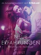 Lea Lind: Neue Erfahrungen: Erotische Novelle