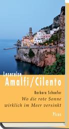 Lesereise Amalfi / Cilento - Wo die rote Sonne wirklich im Meer versinkt