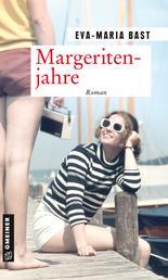 Margeritenjahre - Fünfter Teil der Jahrhundert-Saga