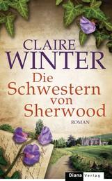Die Schwestern von Sherwood - Roman