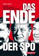 Martin Sörös: Das Ende der SPÖ