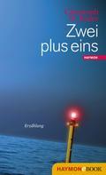 Christoph W. Bauer: Zwei plus eins