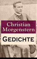 Christian Morgenstern: Gedichte