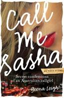 Geena Leigh: Call Me Sasha