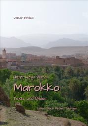 Unterwegs durch Marokko - Texte und Bilder