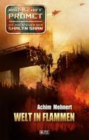 Achim Mehnert: Raumschiff Promet - Die Abenteuer der Shalyn Shan 13: Welt in Flammen ★★★★★