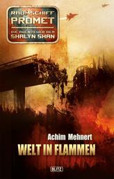Raumschiff Promet - Die Abenteuer der Shalyn Shan 13: Welt in Flammen